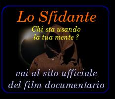 Lo Sfidante: Film-Documentario completo.